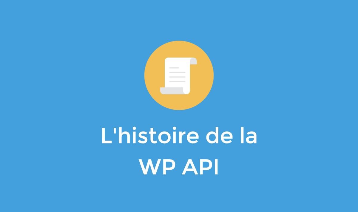 histoire WP API REST