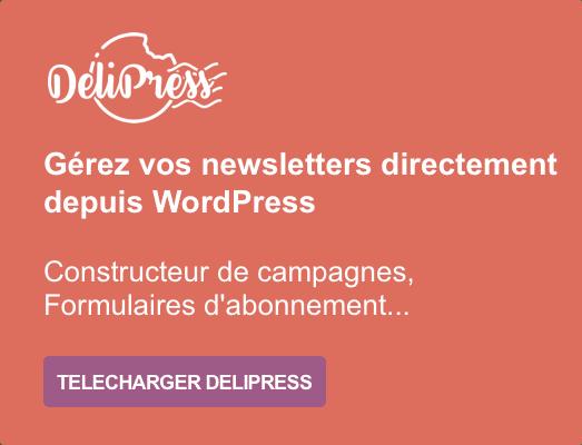DeliPress - Vos newsletters directement dans WordPress